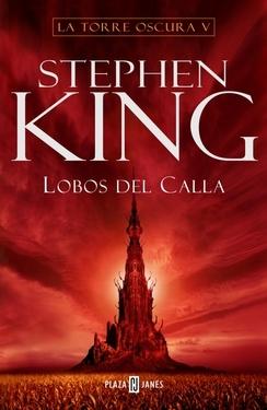 Lobos del Calla by Stephen King