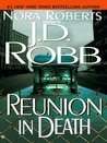 Reunion in Death (In Death, #14)