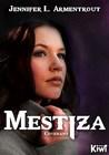 Mestiza by Jennifer L. Armentrout
