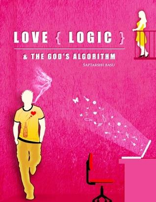 Love {Logic} & The God's Algorithm