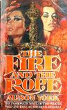 The Fire and the Rope