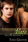 Forbidden Mate (Holland Brothers #4)