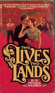 Two Lives, Two Lands by Ruth Freeman Solomon