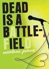Download Dead is a Battlefield (Dead Is, #6)