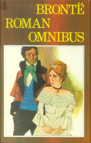 Brontë Roman Omnibus