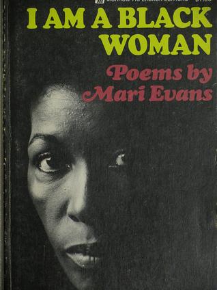 mari evans i am a black woman summary