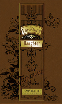 The Forester's Daughter (Fatherland Series)