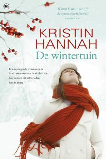 De wintertuin by Kristin Hannah