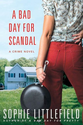 A Bad Day for Scandal (Bad Day, #3)