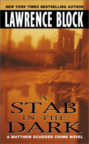 A Stab in the Dark (Matthew Scudder, #4)
