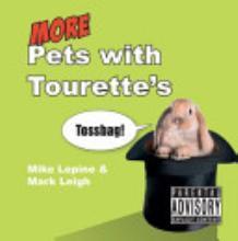 More Pets with Tourette's (Pets with Tourette's, #2)