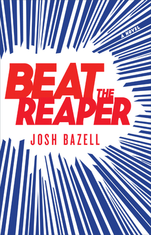 Beat the Reaper (Peter Brown #1) by Josh Bazell