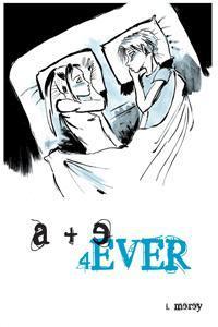 A + E 4ever by I. Merey