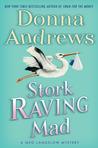 Stork Raving Mad (Meg Langslow, #12)