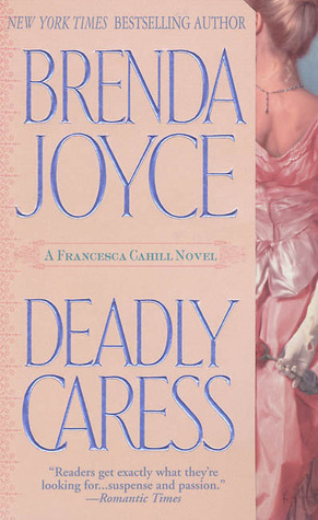 Deadly Caress (Francesca Cahill Deadly, #5)