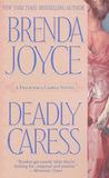 Deadly Caress by Brenda Joyce