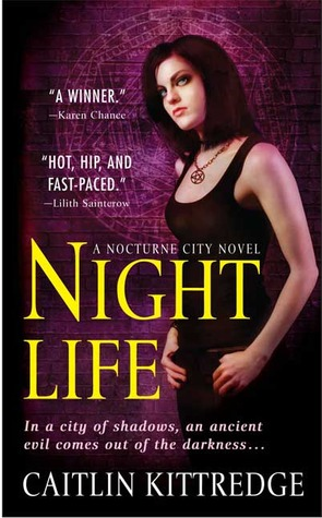 Book Review: Caitlin Kittredge's Night Life