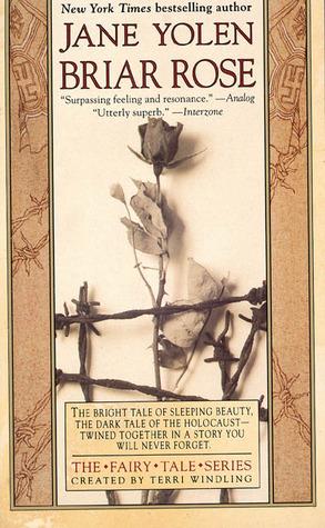 https://www.goodreads.com/book/show/831018.Briar_Rose
