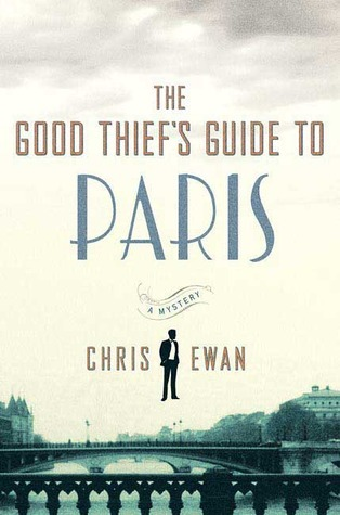 The Good Thief's Guide to Paris (Good Thief's Guide, #2)
