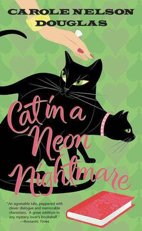 Cat in a Neon Nightmare by Carole Nelson Douglas