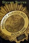 Precinct Puerto Rico (Luis Gonzalo, #1)