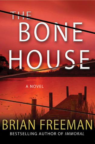 The Bone House by Brian Freeman