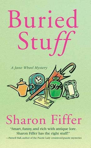 Buried Stuff (Jane Wheel, #4)