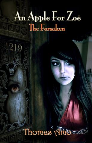 An Apple For Zoë (The Forsaken, #1)