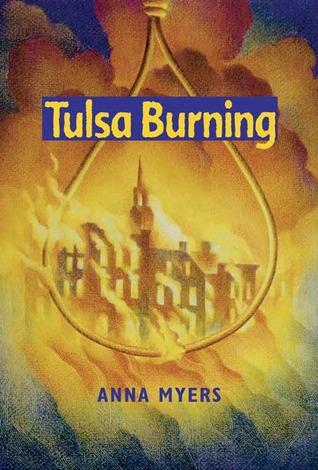 Tulsa Burning by Anna Myers
