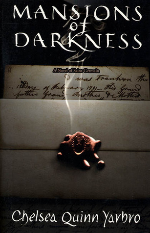 Mansions of Darkness(Saint-Germain 9)