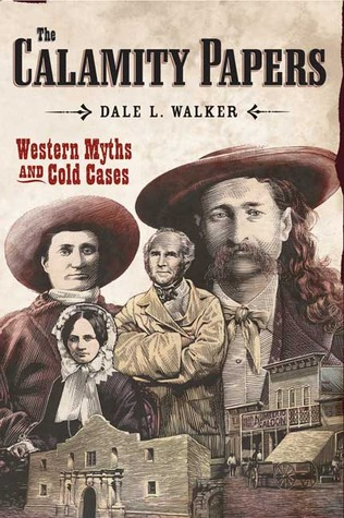The Calamity Papers: Western Myths and Cold Cases