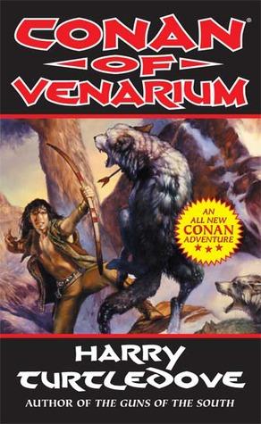 Conan of Venarium by Harry Turtledove