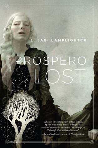 Prospero Lost by L. Jagi Lamplighter