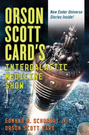 Orson Scott Card's Intergalactic Medicine Show: An Anthology