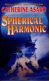Spherical Harmonic (Saga of the Skolian Empire, #7)