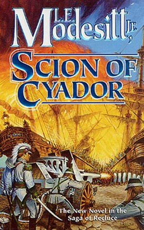 Scion of Cyador by L.E. Modesitt Jr.