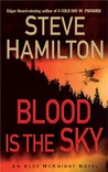 Blood is the Sky (Alex McKnight, #5)