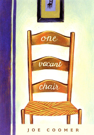 One Vacant Chair by Joe Coomer