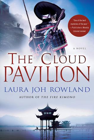 Cloud Pavilion by Laura Joh Rowland