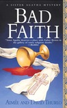 Bad Faith (Sister Agatha, #1)