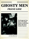 Ghosty Men: The Strange but True Story of the Collyer Brothers, New York's Greatest Hoarders: An Urban Historical