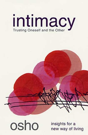 Download and Read online Intimacy: Trusting Oneself and the Other books