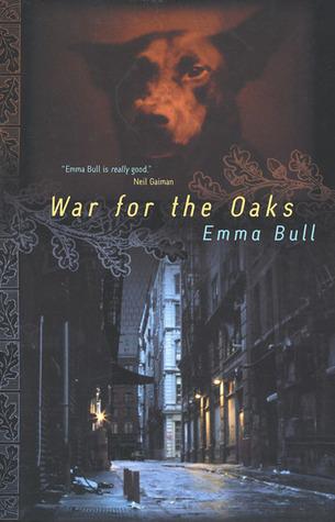 War for the Oaks by Emma Bull