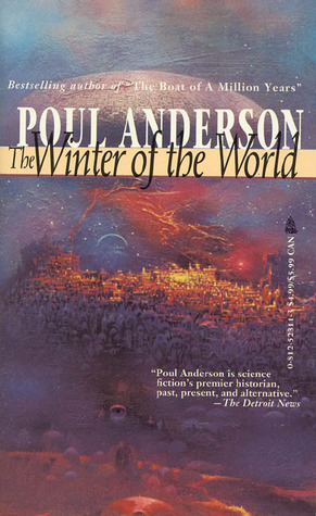 Ebook The Winter of the World by Poul Anderson TXT!