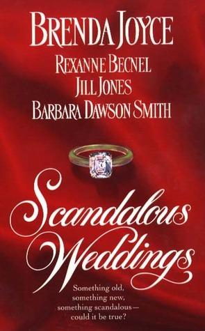 Scandalous Weddings by Brenda Joyce