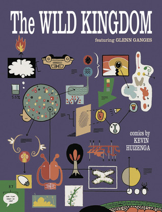 The Wild Kingdom by Kevin Huizenga
