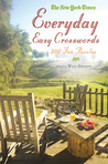 The New York Times Everyday Easy Crosswords: 200 Fun Puzzles
