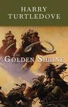 The Golden Shrine (Opening of the World, #3)