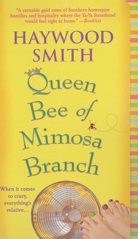 Queen Bee of Mimosa Branch (Queen Bee Series, #1)