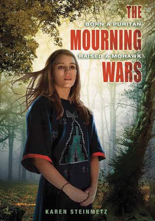 The Mourning Wars by Karen Steinmetz